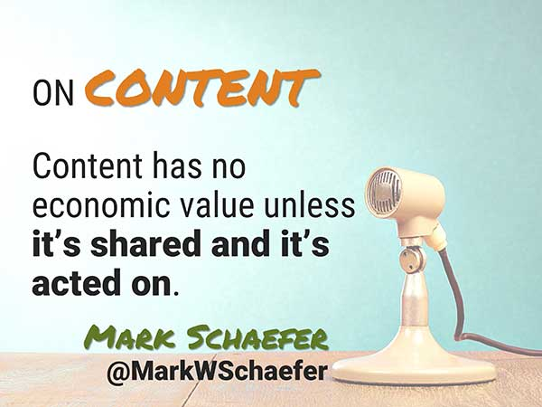 Quote by Mark Schaefer - Speaker at Social Media Success Summit - 5 Crazy Smart Reasons to Attend Social Media Success Summit 2015