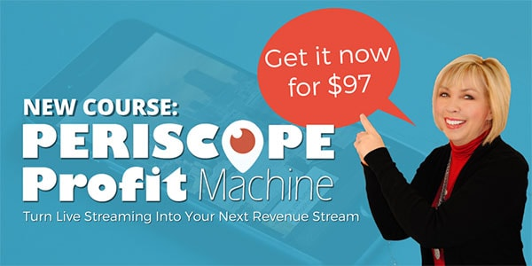Periscope for Profit Training program by Kim Garst