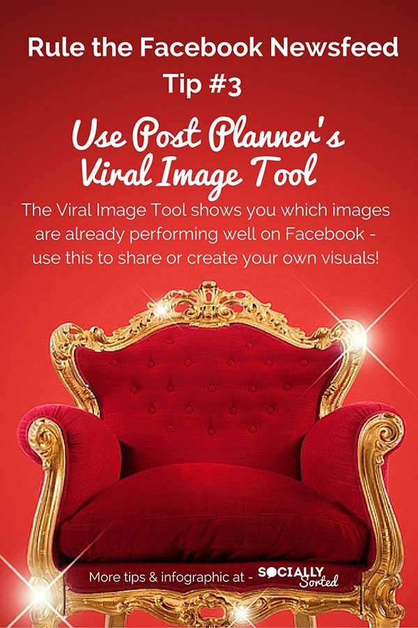 5 Ways to Leverage Visuals that Rule the Facebook Newsfeed [Infographic] - Use Post Planner's Viral Image Tool