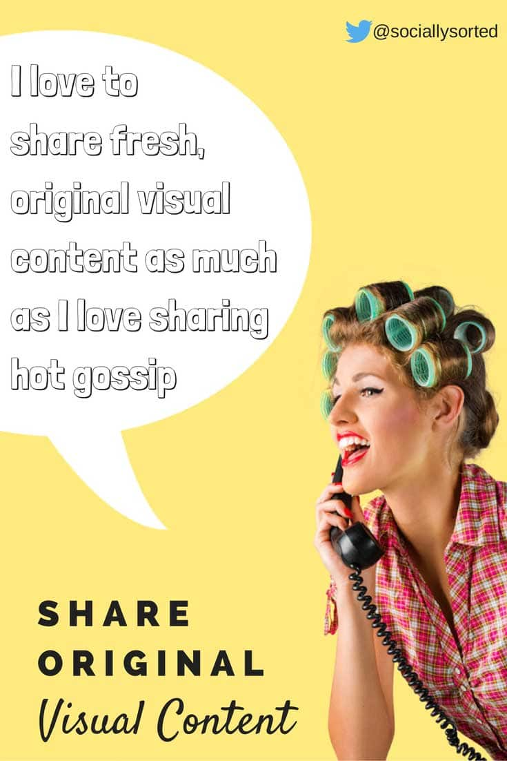 People love to share fresh original visual content by Socially Sorted