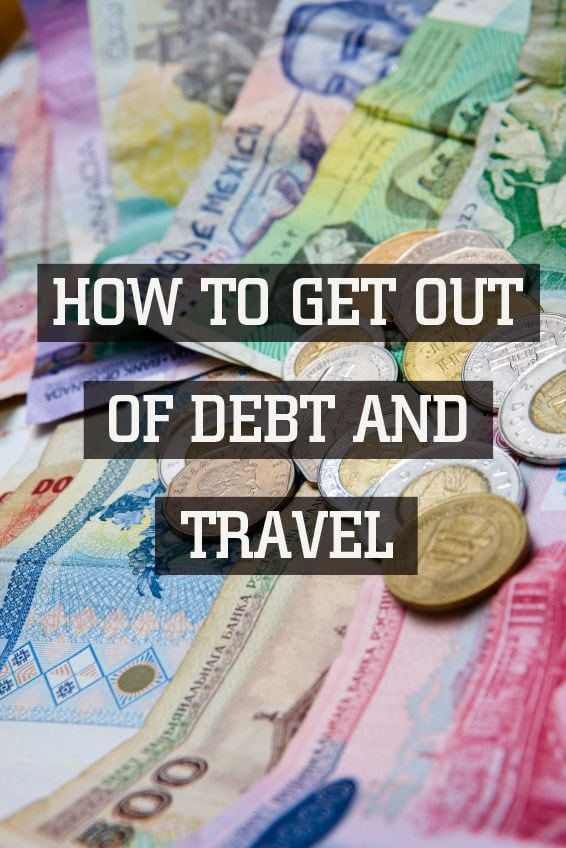 How to Get Out of Debt and Travel - Caz Makepeace